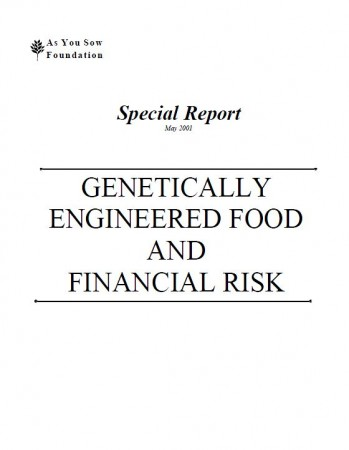 Genetically Engineered Food and Financial Risk