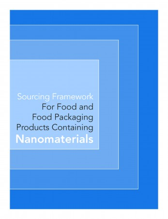 Sourcing Framework for Food and Food Packaging Products Containing Nanomaterials