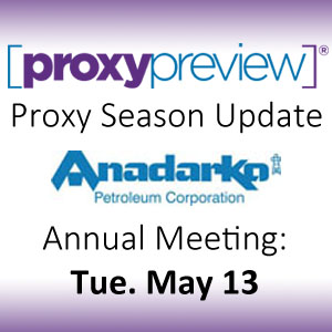 Proxy Season Update: Anadarko
