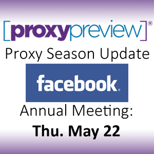 Proxy Season Update: Facebook