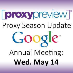 Proxy Season Update: Google