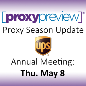 Proxy Season Update: UPS