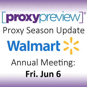Proxy Season Update: Walmart