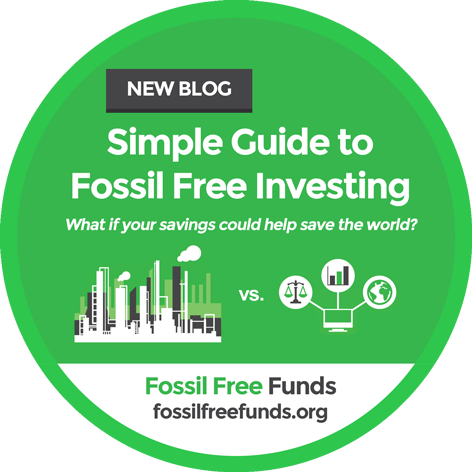 Simple Guide to Fossil Free Investing - blog.asyousow.org